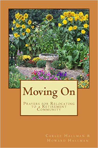 Moving On: Prayers for Relocating to a Retirement Community